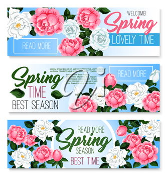 Springtime seasonal greeting banners set with spring flowers and flourish bunches. Vector garden roses bouquets and blooming floral wreath for seasonal spring quotes and wishes