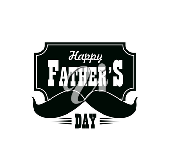 Fathers Day vector icon with black mustaches, greeting card design. Happy father, dad or daddy Day typography with man moustaches, family holiday celebration, gentlemen party or fatherhood themes