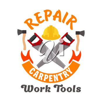 Repair and carpentry work tools emblem. Vector icon of handsaw, safety helmet. Template for home carpentry agency signboard, repair service label