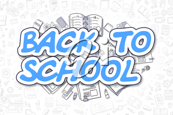 Back To School - Hand Drawn Business Illustration with Business Doodles. Blue Text - Back To School - Doodle Business Concept.