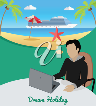 Dream holiday. Man sitting on chair at the table dreaming about good rest. Boy at work witl laptop. Endless work seven days a week. Part of series of work at the office. Vector illustration