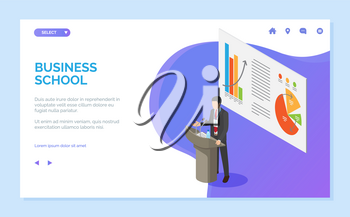Business school vector, businessman speaker with information for listeners. Seminar with info on board, infographics and charts, education. Website or webpage template, landing page flat style