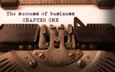 Vintage inscription made by old typewriter, The success of business, chapter one