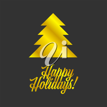 Happy Holiday golden sign with christmas tree on black background