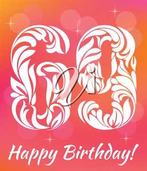 Bright Greeting card Template. Celebrating 69 years birthday. Decorative Font with swirls and floral elements.