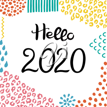 Lettering Hello 2020. Hand drawn Inscription. Background with abstract hand drawn textures. Suitable for banner or card
