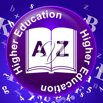 Higher Education Representing Graduate School And Learning