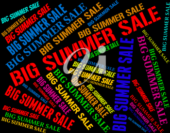 Big Summer Sale Meaning Hot Weather And Midsummer