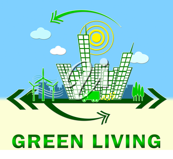Green Living Town Meaning Eco Life 3d Illustration