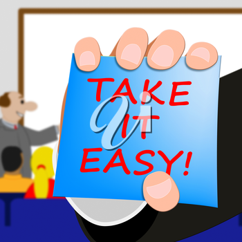 Take It Easy Message Indicating to Relax 3d Illustration
