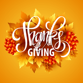 Happy Thanksgiving with text greeting and autumn leaves . Vector illustration EPS 10
