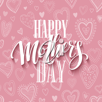 Mothers day lettering card with pink seamless background and handwritten text message. Vector illustration EPS10