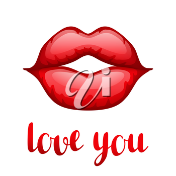 Love you. Happy Valentine day greeting card with bright red lips.