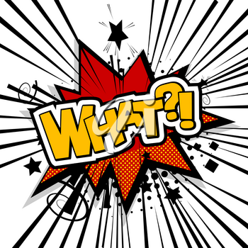 Lettering what, whassup, question. Cartoon exclusive font label tag expression. Sounds vector illustration. Comics book balloon. Comic text sound effects. Bubble icon speech phrase.