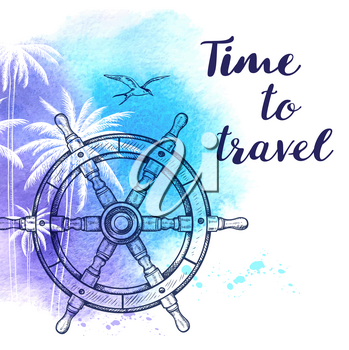 Vintage vector travel background with handwheel and blue watercolor texture. Time to travel lettering